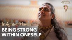 Being Strong Within Oneself - Insights from the Master