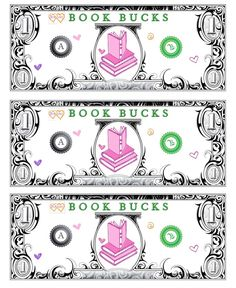 printable Book Bucks. no idea how I'd use them but I'll pin it.