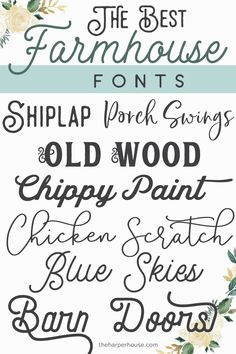 Farmhouse Fonts - best list of trendy farmhouse style fonts for Perfect for Fixer Upper style farmhouse signs and printables. Farmhouse Fonts - best list of trendy farmhouse style fonts for Perfect for Fixer Upper style farmhouse signs and printables.