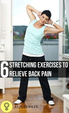 6 Effective Stretching Exercises To Relieve Back Pain #CopingWithSevereBackPain
