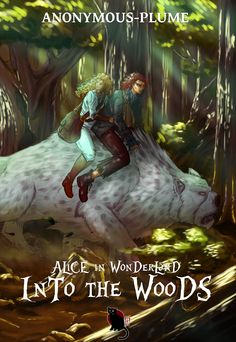 "Tarrant Hightopp (the Mad Hatter), Alice Kingsleigh and the Bandersnatch of ""Alice in Wonderland"" Cover by ©HoshiroRyuko Into the Woods by ©Anonymous-Plume"