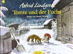 Tomte und der Fuchs von Astrid Lindgren