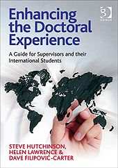 Enhancing the Doctoral Experience (published Nov 2014) brings together the authors' experience and research, frameworks and models as well as pragmatic feedback and understanding.