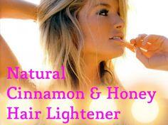 Natural Honey & Cinnamon Hair Lightener