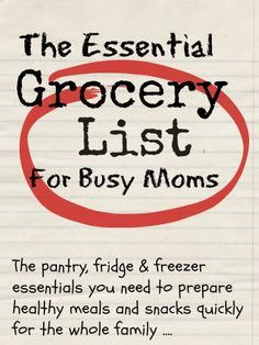 Essential grocery list for busy moms with free downloads @Maaike Boven make lists ... #mealplanning #food