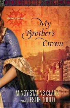 My Brothers Crown - Mindy Starns Clark