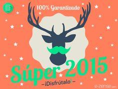 100% Garantizado: Súper 2015 ¡Disfrútalo!