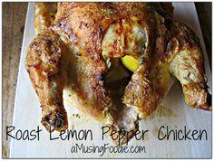 Lemon Pepper Whole Chicken :: From Scratch