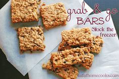 Homemade Grab and Go Snack Bars - Two different versions: Mixed Berry and Peanut Butter, Chocolate Chip.  They are both great.  Bonus: they're healthy too!  And they can be frozen.  Now we're talking!
