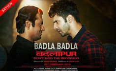 """BADLAPUR"" Movie Rating's and Review."