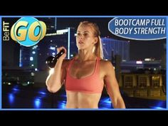 Bootcamp Total Body Strength Mobile Workout: 15 Min Muscle- BeFiT GO - YouTube