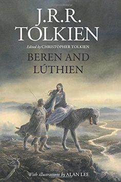 Beren and Lúthien by J.R.R. Tolkien ~ $20 ~ LOTR Gifts! http://amzn.to/2rbi0gv