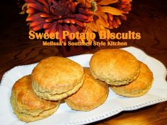 Melissa's Southern Style Kitchen: Sweet Potato Biscuits