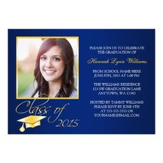 """Elegant Blue Gold Photo Graduation Announcement 5"""" X 7"""" Flat Cards. Stand out from the crowd with this classy navy blue and gold class of 2015 graduation party announcement. Stylish and elegant. Perfect for a high school senior graduation, college graduation or graduation party!"""