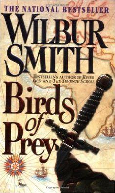 Birds of Prey (Courtney Family Adventures): Wilbur Smith: 9780312963811: Amazon.com: Books