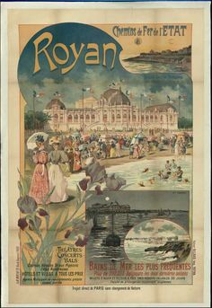 Vintage Railway Travel Poster - Royan - France - by Gustave Fraipont - Vintage French Posters, Pub Vintage, Vintage Advertising Posters, Vintage Travel Posters, Vintage Advertisements, Vintage World Maps, Tourism Poster, Old Commercials, French History