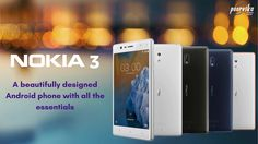 Nokia Mobile Price List in India 2017 - nokia 3  Nokia Mobiles price list compares the lowest price, specifications, expert reviews of Nokia Mobile 3 at online in india.  Check out :http://nokia3.in/  whats app :9840909345