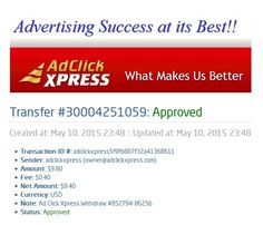 Ad Click Xpress Withdraw #852794-86256 Date: May 10, 2015  Amount: $09.40 Currency: USD Transaction Fees: $0.40 Payment Processor: Solid Trust Pay  Reference Number: 30004251059