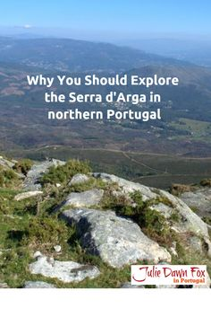 Why You Should Explore the Serra d'Arga in northern Portugal. Unspoilt landscapes, traditional villages, wild horses and secret swimming spots. Find out more on juliedawnfox.com http://juliedawnfox.com2015/12/04/serra-d-arga-portugal/?utm_content=buffer42ec8&utm_medium=social&utm_source=pinterest.com&utm_campaign=buffer