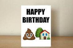 Happy Birthday Card - #shithouse www.obscenitycards.com  #funnycards #obscenecards #obscenitycards #profanities #humour #hilarious #rudecards