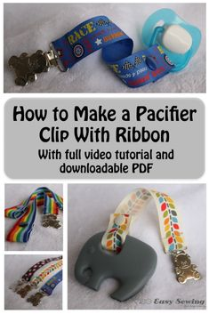 Tutorial for how to make a pacifier/dummy clip with snaps
