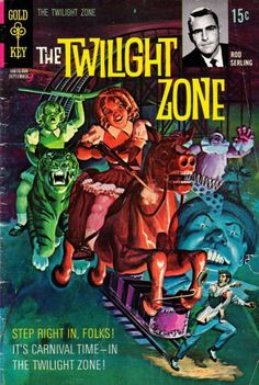 "The Twilight Zone Comic # 34, September 1970 - ""It's Carnival Time - In the…"