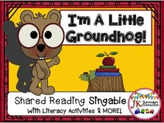 Groundhog Day Song! I'm A Little Groundhog & Literacy Activities This book tells the story of Groundhog Day using a cute little groundhog to explain about day. This singable is sung to the tune Im A Little Teapot.  It will help children learn about the tradition of having Phil the Groundhog predict the weather!Included with the Shared Reading Book are Stick Puppets, Pocket  Chart cards, a Beginning Reader, & writing papers and MORE!This product features a Mini-movie of this Singable!
