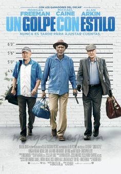 Un Golpe con Estilo - Estrenos de Cine de la Semana… 12 de Abril 2017