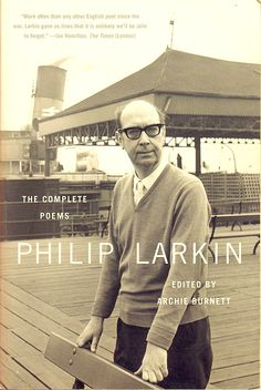 """""""In everyone there sleeps  A sense of life lived according to love.  To some it means the difference they could make  By loving others, but across most it sweeps,   As all they might have done had they been loved.  That nothing cures."""" Philip Larkin"""