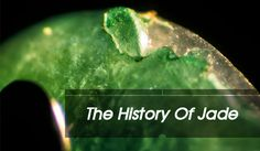 The History of Jade   The History Of Jade  Jade or jadeite to be precise has always been revered Asians as a symbol of good luck good health and strength to resist evil spirit. In addition very mythical character of the stone and despite the many misconceptions about what can be called by this term jade pearl luster and rigid and stable nature remains a very precious value conscious and conscious of the Status equal Despite the fact that the Chinese have had an affair with Jade over the past…