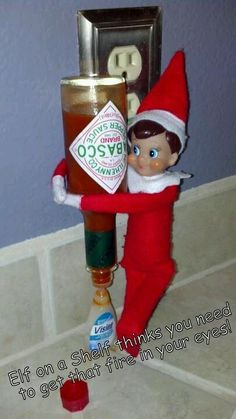 Elf thinks you need to get that fire in your eyes – from Elf on a shelf gone bad – Shelf Ideas