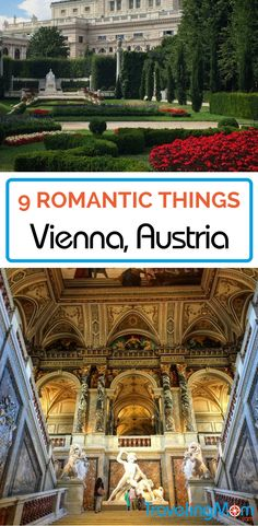 Vienna, Austria has romantic things to do, day and night.