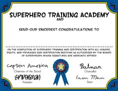 Superhero training certificate and party games