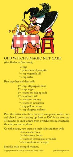 Old Witch's magic nut cake I had this book as a child (i still have it) I still make this cake from time to time. I remember making it for my Grandma when i was a little girl.