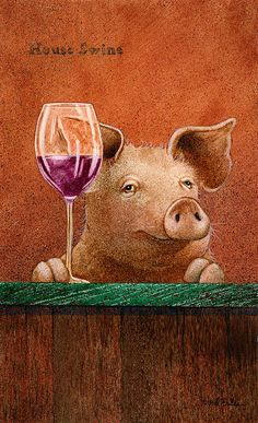 Wine Art Print featuring the painting House Swine. by Will Bullas This Little Piggy, Little Pigs, Pig Art, Wine Quotes, Flying Pig, Cute Pigs, In Vino Veritas, Wine Time, Animal Paintings