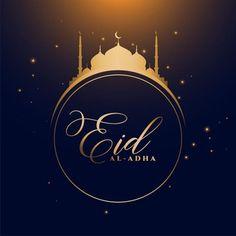 Eid Al Adha Wishes, Eid Al Adha Greetings, Happy Eid Al Adha, Happy Eid Mubarak, Eid Banner, Holiday Banner, Adha Card, Ramadan Photos