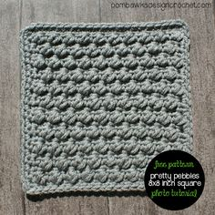 Pretty Pebbles 8×8 inch square - Let's Learn a New Crochet Stitch!