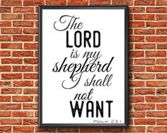 Items similar to The Lord Is My Shepherd Bible Quotes, Bible Verses, Scripture Wall Art, Lord Is My Shepherd, Psalm 23, Christian Art, Printable Wall Art, Affirmations, Printables