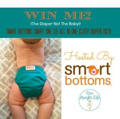 Win a Smart Bottoms Smart One 3.0 #ClothDiaper #Giveaway