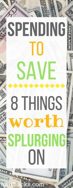 8 things worth splurging on | spending to save | money | budget | frugal living | hinthacks | savings | invest
