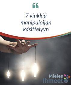 7 vinkkiä manipuloijan käsittelyyn.  Tänään jaamme #kanssanne 7 sääntöä, joita seurata kun #kommunikoit manipuloijan kanssa, sellaisen ihmisen jolla on kyky saada sinut potemaan #syyllisyyttä, joka #valehtelee sinulle tai manipuloi sinua #rakentaakseen #suhdettanne.