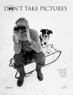 Don't Take Pictures is a photography magazine published in print twice-yearly (March, September) that celebrates the creativity involved with the making of photographs.