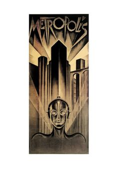 Fritz Lang did other great work, but this is his legacy, and a fine one it is. Plus, it's Art Deco - bonus.