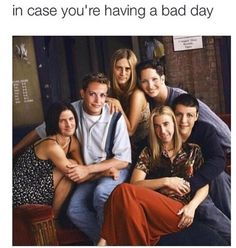 Friends is the best