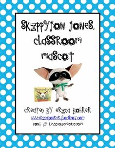 This download is for a Skippyjon Jones classroom mascot packet.It includes parent directions, contents, teacher directions, and travel log cove...