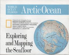 National Geographic Map, World Ocean Floors, Arctic Ocean; Exploring and Mapping the Seafloor, 1990, good shape by VintageNEJunk on Etsy
