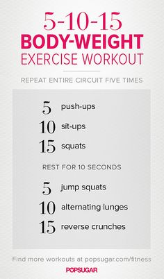 This 5-10-15 workout is the perfect starter workout for bodyweight beginners — and once you start repeating the circuit, you'll see just how effective and challenging it can be! Get the printable version of this workout poster here, and start moving ASAP.