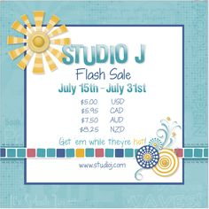 Studio J Flash Sale: From 16 Jul 2015, 1am (AEST) to 1 Aug 2015, 9am (AEST) All layouts in Studio J are only $7.50AUD each.  www.maz.ctmh.com.au