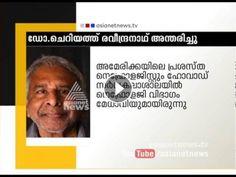 Dr. Cheriyath Ravindranath passed away