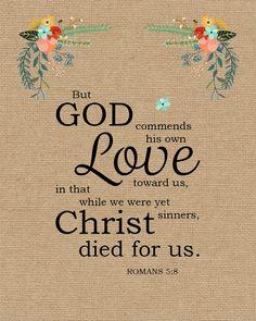 Bible Verses About Love, Bible Verse Art, Bible Scriptures, Romans 5 8, Jesus Today, Free Bible, Happy Words, Christian Encouragement, God Loves Me